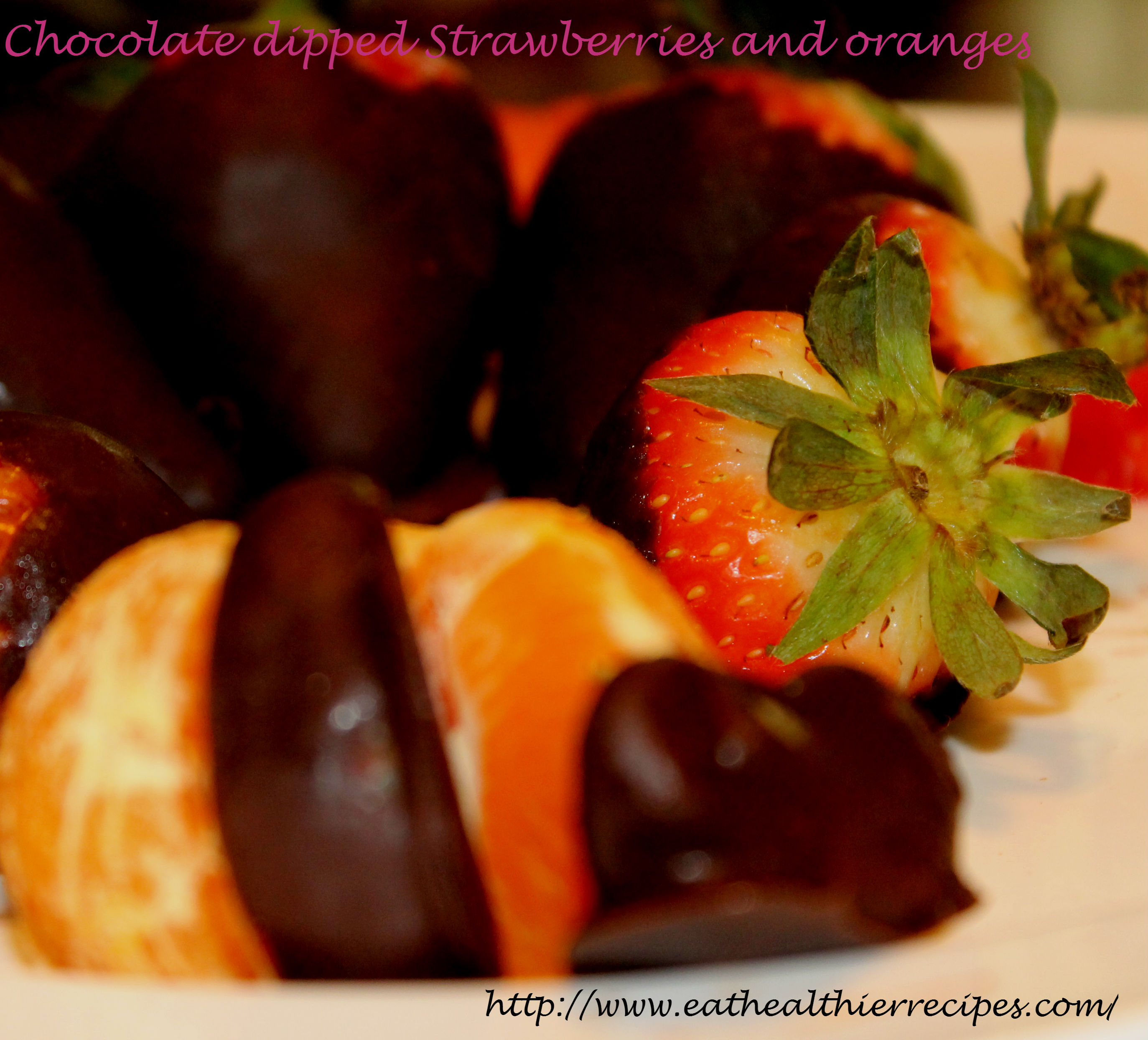Chocolate dipped Strawberries and Oranges