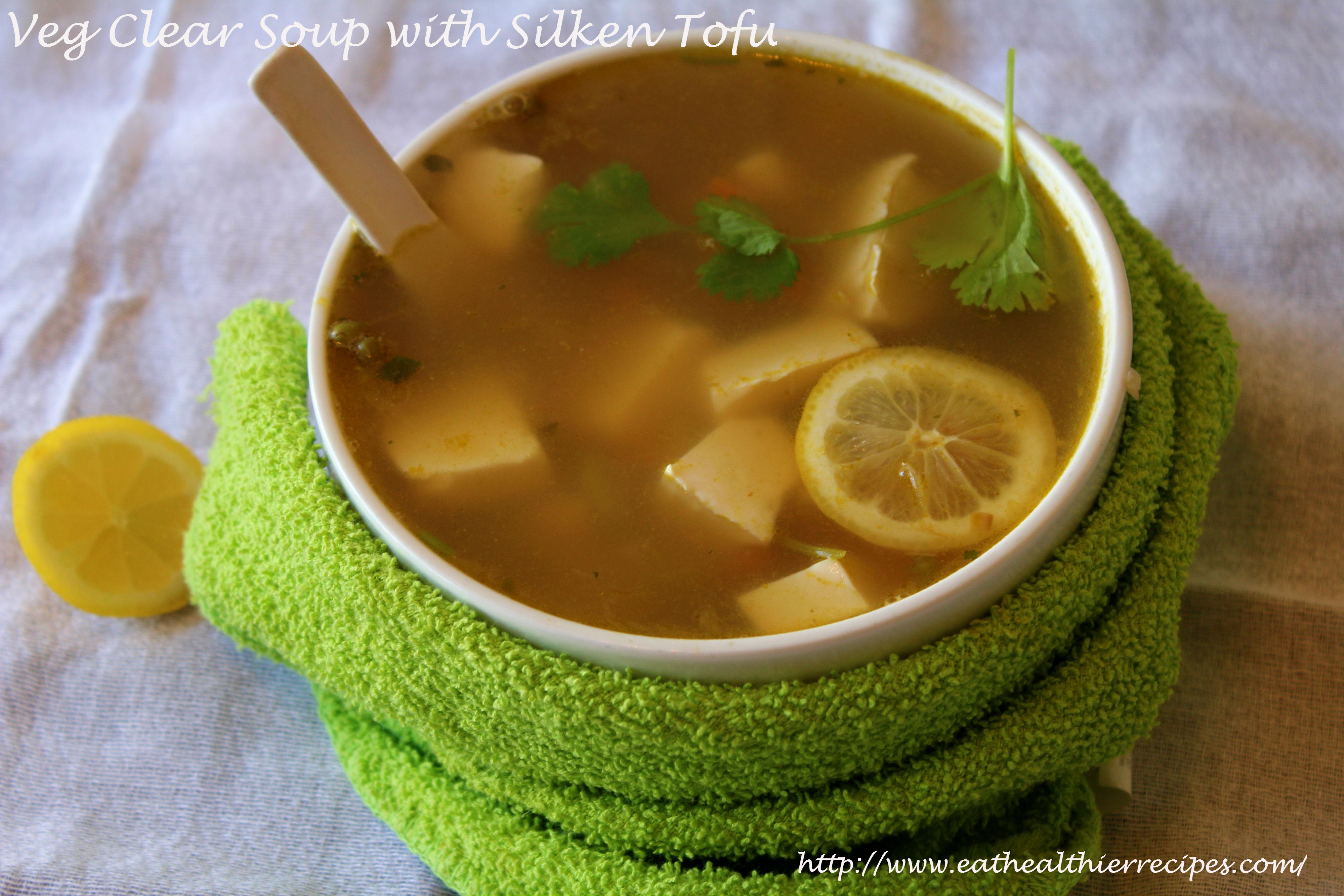 Veg Clear Soup with Silken Tofu